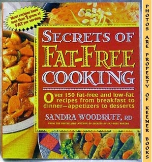 Image for Secrets Of Fat-Free Cooking (Most Recipes Have Less Than 1 Gram Of Fat Per Serving)