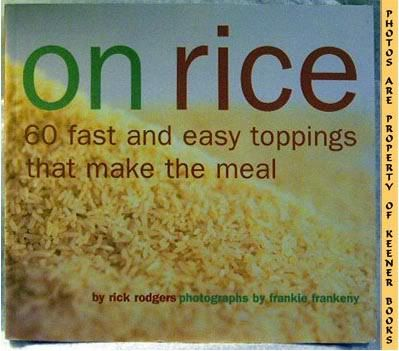 Image for On Rice (60 Fast And Easy Toppings That Make The Meal)