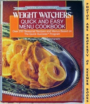 Image for Weight Watchers Quick and Easy Menu Cookbook : Over 250 Seasonal Recipes And Menus Based On The Quick Success Program