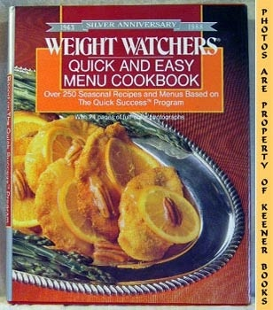 Image for Weight Watchers Quick And Easy Menu Cookbook (Over 250 Seasonal Recipes And Menus Based On The Quick Success Program)