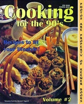 Image for Cooking For The 90's - Volume 2 (Recipes To Fit Your Lifestyle!)