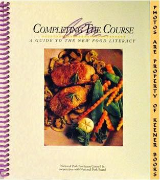 Image for Completing The Course - A Guide To The New Food Literacy