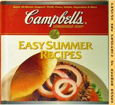 Image for Campbell's Easy Summer Recipes (Plus: Pasta, Salads, Vegetables & More)