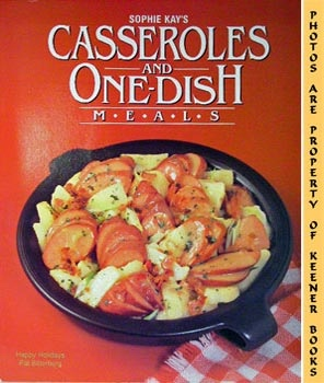 Image for Sophie Kay's Casseroles And One-Dish Meals