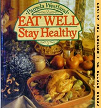 Image for Eat Well - Stay Healthy