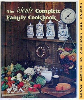 Image for The Ideals Complete Family Cookbook (Recipes From Appetizers To Desserts)