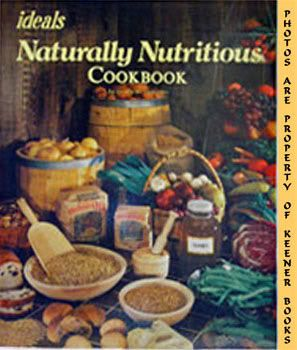 Image for Ideals Naturally Nutritious Cookbook