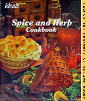 Image for Ideals Spice And Herb Cookbook