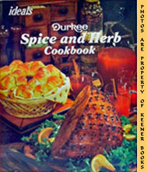 Image for Ideals Spice And Herb Cookbook (Durkee)
