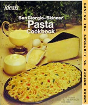 Image for Ideals Sangiorgio-Skinner Pasta Cookbook