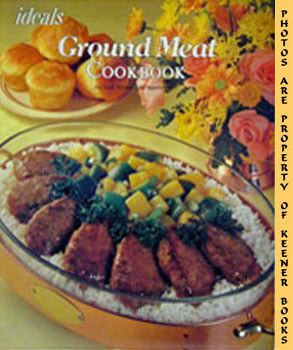 Image for Ideals Ground Meat Cookbook