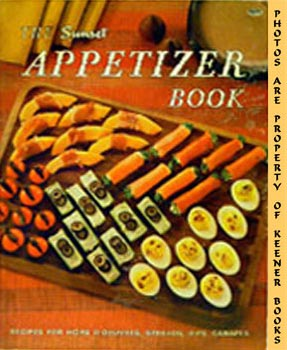 Image for The Sunset Appetizer Book (Recipes For Hors D'oeuvers, Spreads, Dips, Canapes)