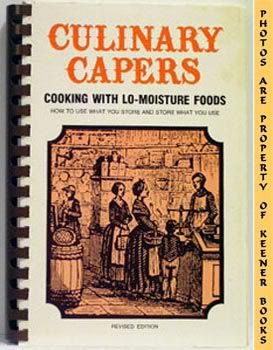 Image for Culinary Capers (Cooking With Lo - Moisture Foods)