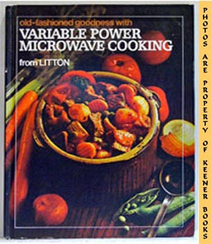Image for Old-Fashioned Goodness With Variable Power Microwave Cooking