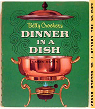 Image for Betty Crocker's Dinner In A Dish Cook Book / Cookbook