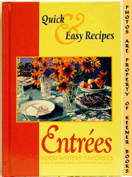 Image for Entrees - Food Writers' Favorites : Quick & Easy Recipes