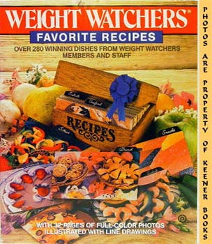 Image for Weight Watchers Favorite Recipes (Over 280 Winning Dishes From Weight Watchers Members And Staff)