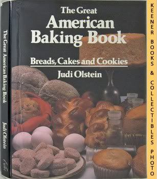 Image for The Great American Baking Book (Breads, Cakes And Cookies)