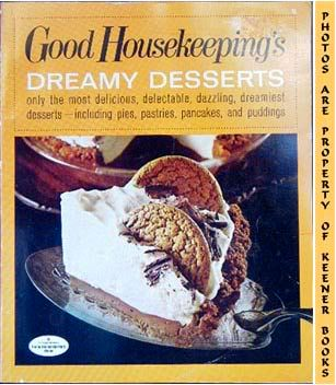 Image for Good Housekeeping's Dreamy Desserts, Vol. 5: Good Housekeeping's Fabulous 15 Cookbooks Series