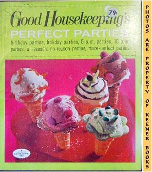 Image for Good Housekeeping's Perfect Parties, Vol. 10: Good Housekeeping's Fabulous 15 Cookbooks Series