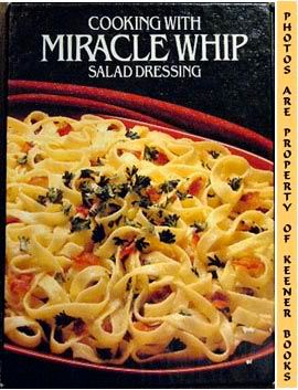 Image for Cooking With Miracle Whip Salad Dressing