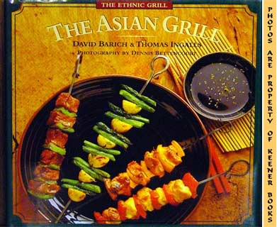 Image for The Asian Grill (The Ethnic Grill Series)