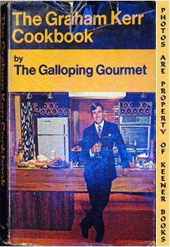 Image for The Graham Kerr Cookbook