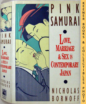 Image for Pink Samurai: Love, Marriage & Sex In Contemporary Japan