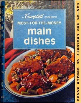 Image for Most-For-The-Money Main Dishes: A Campbell Cookbook Series