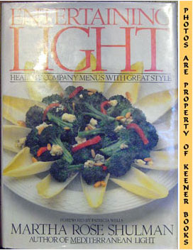 Image for Entertaining Light: Healthy Company Menus With Great Style