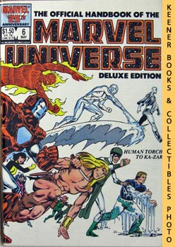 Image for The Official Handbook Of The Marvel Universe, Deluxe Edition (Vol. 2 No. 6, May 1985 * Human Torch To Ka - Zar)