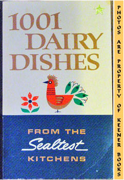 Image for 1001 Dairy Dishes - From The Sealtest Kitchens