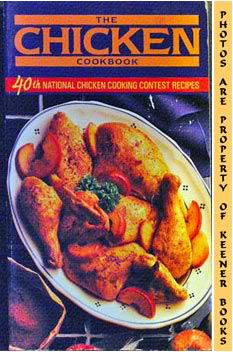 Image for The Chicken Cookbook (40th National Chicken Cooking Contest Recipes)