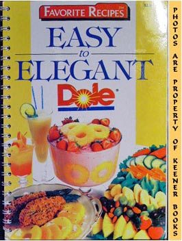 Image for Favorite Recipes Easy To Elegant * Dole