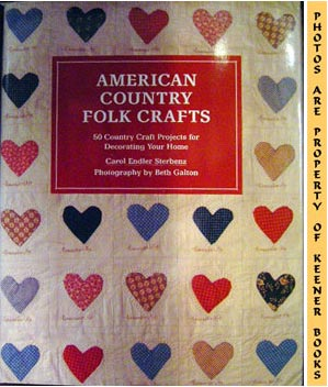 Image for American Country Folk Crafts (50 Country Craft Projects For Decorating Your Home)