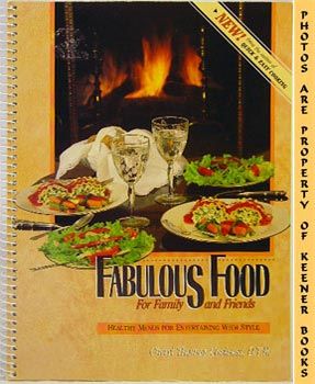 Image for Fabulous Food For Family And Friends (Healthy Menus For Entertaining With Style)