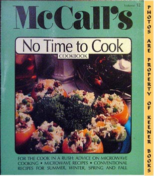 Image for McCall's No Time To Cook Cookbook [Cook Book], Vol. 12: McCall's New Cookbook Collection Series