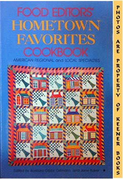 Image for Food Editors' Hometown Favorites Cookbook (American Regional And Local Specialties)