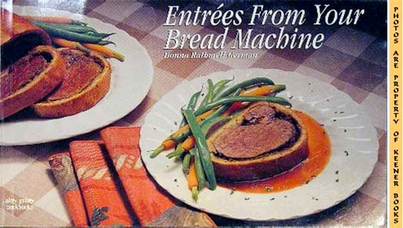 Image for Entrees From Your Bread Machine
