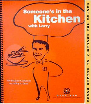 Image for Someone's In The Kitchen With Larry (The Bonkers Cookbook According To Quad)