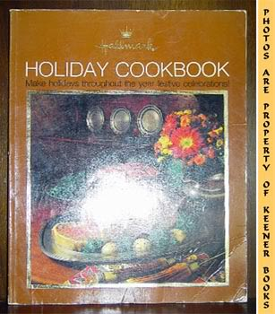Image for Holiday Cookbook (Make Holidays Throughout The Year Festive Celebrations!)