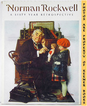 Image for Norman Rockwell * A Sixty Year Retrospective