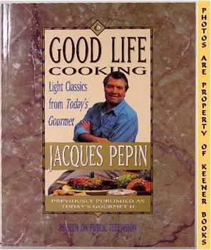 Image for Good Life Cooking (Light Classics From Today's Gourmet)