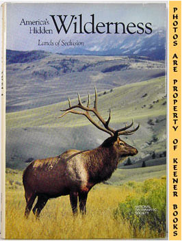 Image for America's Hidden Wilderness (Lands Of Seclusion)