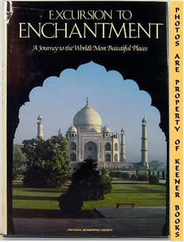 Image for Excursion To Enchantment (A Journey To The World's Most Beautiful Places)