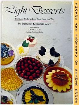 Image for Light Desserts (The Low Calorie, Low Salt, Low Fat Way)