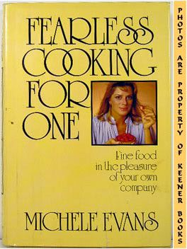 Image for Fearless Cooking For One (Fine Food In The Pleasure Of Your Own Company)