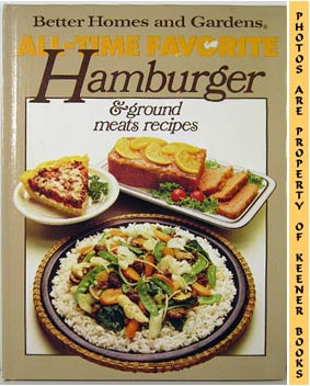 Image for Better Homes And Gardens All-Time Favorite Hamburger & Ground Meats Recipes