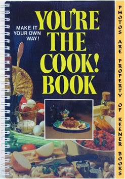 Image for You're The Cook! Book (Make It Your Own Way)
