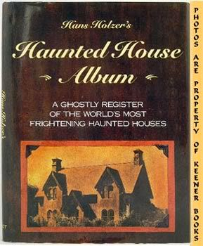 Image for Haunted House Album : A Ghostly Register Of The World's Most Frightening Haunted Houses